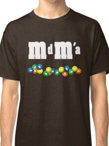 MdMa s Classic T-Shirt