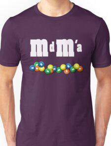 MdMa s Unisex T-Shirt