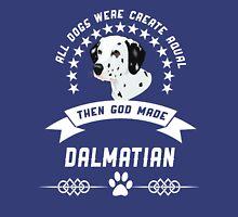 God made Dalmatian Unisex T-Shirt