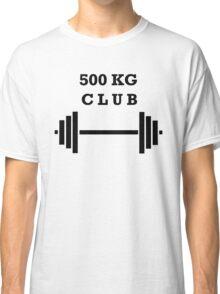 500 kg Club Classic T-Shirt