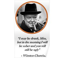[Quote] Winston Churchill - Drunk Poster