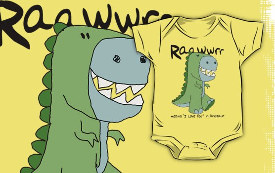 """Raawwrr means """"I Love You"""" in Dinosaur by VenusOak"""