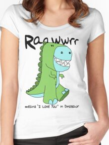 """Raawwrr means """"I Love You"""" in Dinosaur Women's Fitted Scoop T-Shirt"""