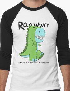 "Raawwrr means ""I Love You"" in Dinosaur Men's Baseball ¾ T-Shirt"