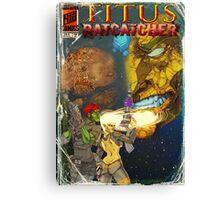 Titus : RatCatcher Canvas Print