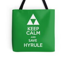 Keep calm and save Hyrule Tote Bag