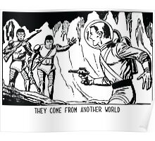 They come from another world! Sci-fi Pop Art Poster