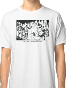 They come from another world! Sci-fi Pop Art Classic T-Shirt