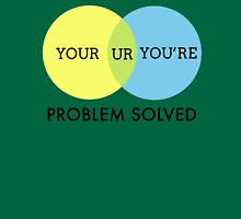The your/you're problem - solved! Unisex T-Shirt