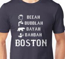 Boston Sayings Unisex T-Shirt