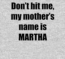 Martha is my mother too Unisex T-Shirt