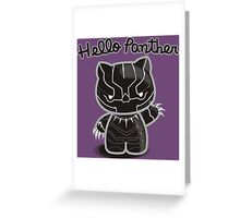 HELLO PANTHER Greeting Card