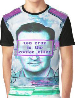 ted cruz is the zodiac killer Graphic T-Shirt