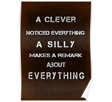 A clever noticed everything Poster