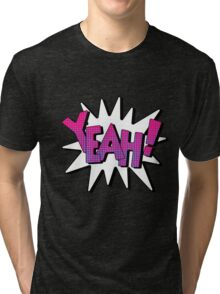 Comics Bubble with Expression Yeah in Vintage Style. Tri-blend T-Shirt