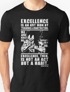 Excellence Is Not An Act But A Habit T-Shirt