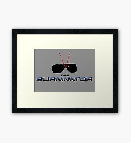 THE BURNINATOR Framed Print