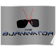 THE BURNINATOR Poster