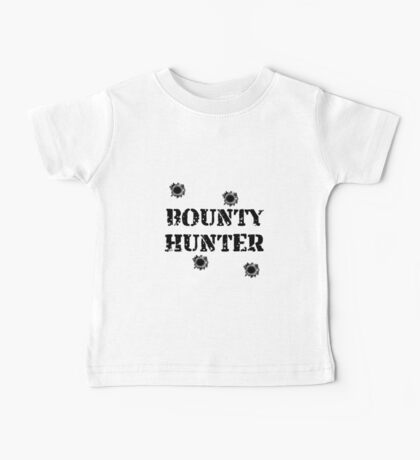 Bounty Hunter Baby Tee
