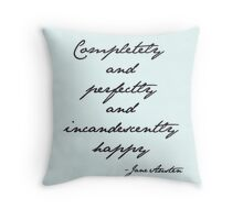 incandescently happy Throw Pillow
