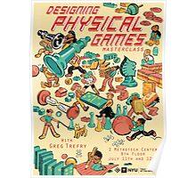 Greg Trefry: Designing Physical Games Poster
