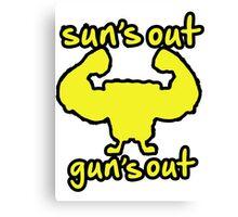 Suns Out Guns Out Sponge Canvas Print