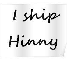 I ship Hinny (Cursive) Poster