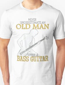 old man with a bass guitar Unisex T-Shirt