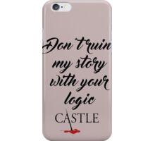 Castle quote iPhone Case/Skin