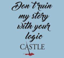 Castle quote Kids Tee