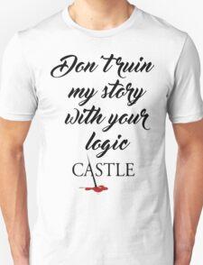 Castle quote T-Shirt