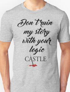Castle quote Unisex T-Shirt