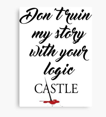 Castle quote Canvas Print