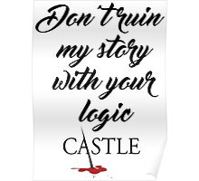 Castle quote Poster