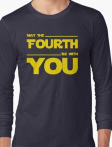 May The Fourth Be With You - Stars Wars Parody for Geeks Long Sleeve T-Shirt