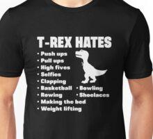 T-Rex Hates Everything Unisex T-Shirt