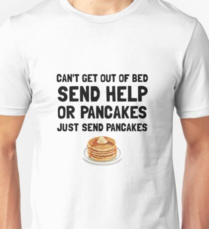 Send Pancakes Unisex T-Shirt
