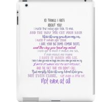 10 Things I Hate about You  iPad Case/Skin