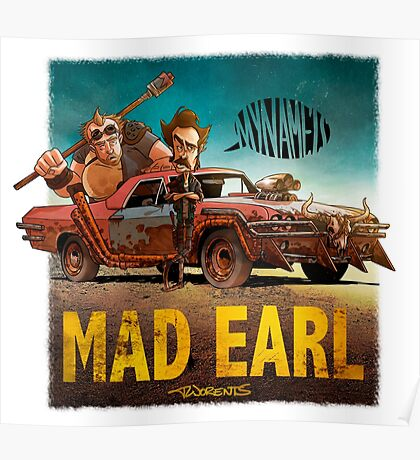 Mad Earl Poster