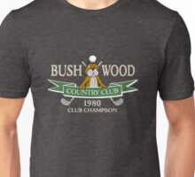 Bushwood Country Club 1980 Champion  Unisex T-Shirt