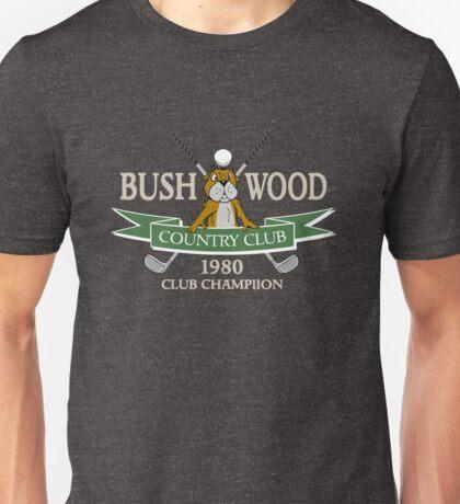 Bushwood Country Club 1980 Champion  Unisex T-Shirt