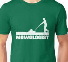 Mowologist - Lawn mowing expert Unisex T-Shirt