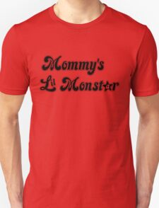 Mommy's Lil MonStar Unisex T-Shirt