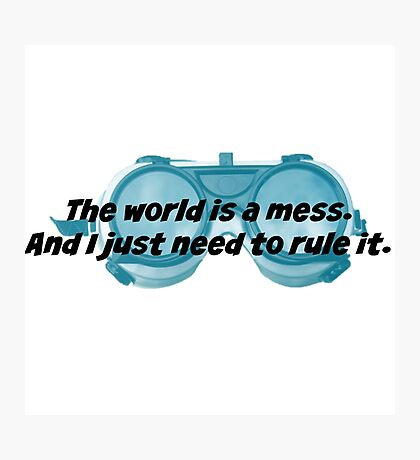 The World is a Mess...Dr. Horrible Photographic Print