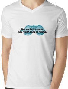 The World is a Mess...Dr. Horrible Mens V-Neck T-Shirt
