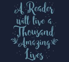 A reader will live a thousand amazing lives One Piece - Long Sleeve