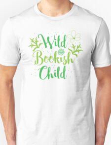 Wild bookish child Unisex T-Shirt