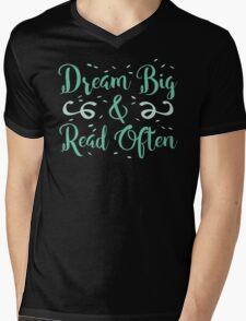 Dream BIG read often Mens V-Neck T-Shirt