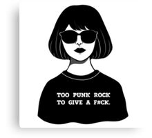 TOO PUNK ROCK TO GIVE A F#CK Canvas Print