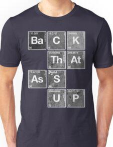 Back That Ass Up Unisex T-Shirt